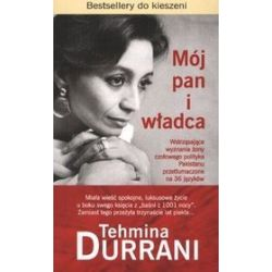 Mój pan i władca - Tehmina Durrani