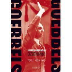 Goebbels. Dzienniki. Tom 2: 1939-45 - Joseph Goebbels