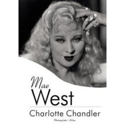 Mae West - Charlotte Chandler