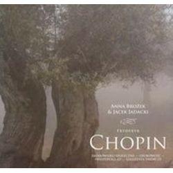 Fryderyk Chopin - Anna Brożek, Jacek Jadacki