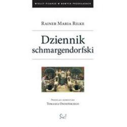 Dziennik Schmargendorfski - Rainer Maria Rilke