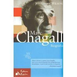Marc Chagall. Biografia - Jonathan Wilson