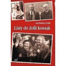 Listy do Zofii Kossak - Jan Dobraczyński