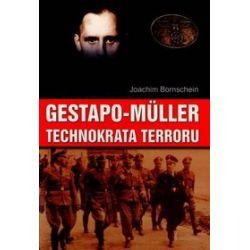 Gestapo Müller. Technokrata terroru - Joachim Bornschein