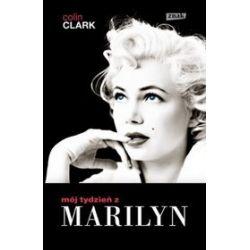 Mój tydzień z Marilyn - Colin Clark