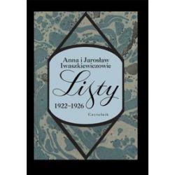 Listy 1922 - 1926 - Jarosław Iwaszkiewicz, Anna Iwaszkiewicz