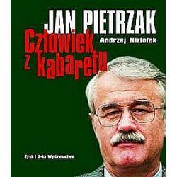 Jan Pietrzak - człowiek z kabaretu - Andrzej Niziołek, Jan Pietrzak