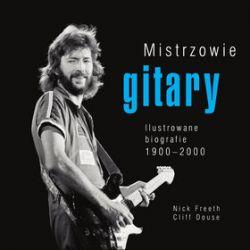 Mistrzowie gitary - Cliff Douse, Nick Freeth