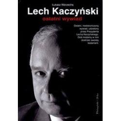 Lech Kaczyński - ostatni wywiad - Łukasz Warzecha