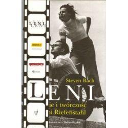 Leni. Życie i twórczość Leni Riefenstahl - Steven Bach