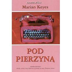 Pod pierzyną - Marian Keyes