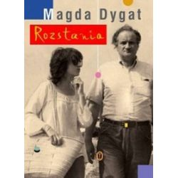 Rozstania - Magda Dygat