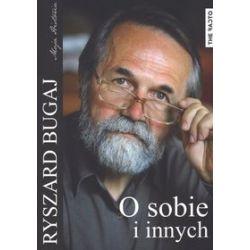 O sobie i innych - Ryszard Bugaj