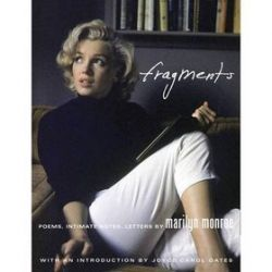 Marilyn Monroe: Fragments - Stanley F. Buchthal, Bernard Comment