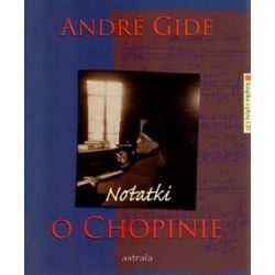 Notatki o Chopinie + CD - Andre Gide