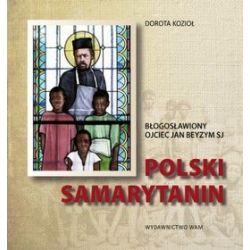 Polski Samarytanin - Dorota Kozioł