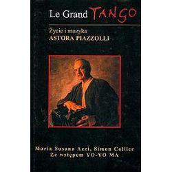 Le Grand Tango. Życie i muzyka Astora Piazzolli - Simon Collier, Maria Susana Azzi