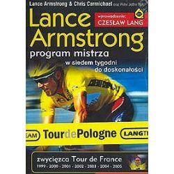 Lance Armstrong. Program mistrza w siedem tygodni do doskonałośći - Lance Armstrong, Chris Carmichael, Peter Joffre Nye