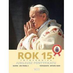 Rok 15. Jubileusz pontyfikatu - Jan Paweł II