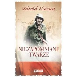 Niezapomniane twarze - Witold Kieżun