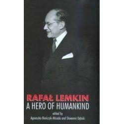 Rafał Lemkin: a Hero of Humankind