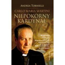 Niepokorny Kardynał - Andrea Tornielli