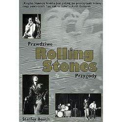 Prawdziwe Rolling Stones Przygody - Stanley Booth
