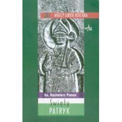 Święty Patryk - Kazimierz Panuś, ks.