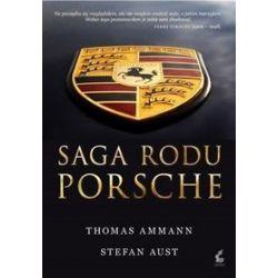 Saga rodu Porshe - Thomas Ammann, Stefan Aust