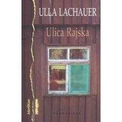 Ulica Rajska - Ulla Lachauer