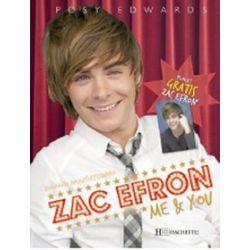 Zac Efron. My & you (+ plakat) - P. Edwards, Posy Edwards