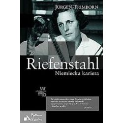 Riefenstahl. Niemiecka kariera - Jürgen Trimborn
