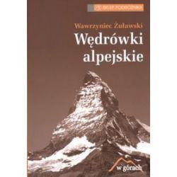 Wędrówki alpejskie - Wawrzyniec Żuławski
