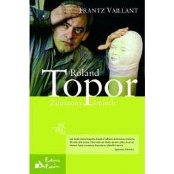 Roland Topor. Zduszony śmiech - Frantz Vaillant