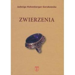 Zwierzenia - Jadwiga Hohenberger-Gorzkowska