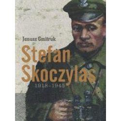 Stefan Skoczylas 1918-1945 - Janusz Gmitruk