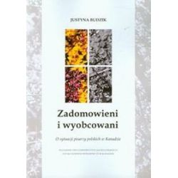 Zadomowieni i wyobcowani - Justyna Budzik