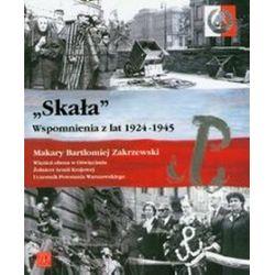 Skała Wspomnienia z lat 1924-1945 - Makary Zakrzewski