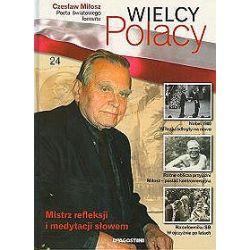 Wielcy Polacy - tom 24 - Czesław Miłosz