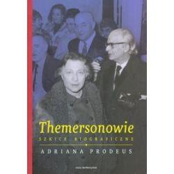 Themersonowie. Szkice biograficzne - Adriana Prodeus