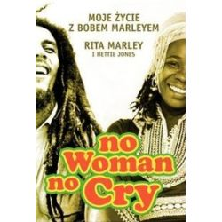 No woman no cry. Moje życie z Bobem Marleyem - Hettie Jones, Rita Marley