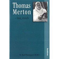 Thomas Merton brat mnich - M. Basil Pennington