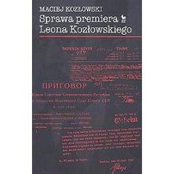 Sprawa premiera Leona Kozłowskiego - Maciej Kozłowski
