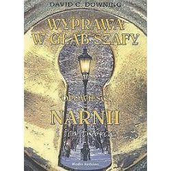 Wyprawa w głąb szafy. Opowieści z Narnii i ich twórca - David C. Downing, David Downing