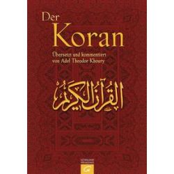 Bücher: Der Koran  von Adel Th. Khoury