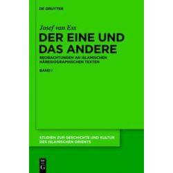 Bücher: Der Eine und das Andere  von Josef van Ess