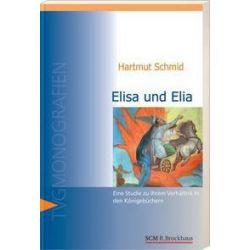 Bücher: Elisa und Elia  von Hartmut Schmid
