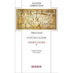 Bücher: Contra Celsum - Gegen Celsus  von Origenes