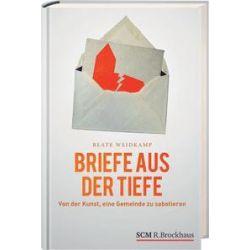 Bücher: Briefe aus der Tiefe  von Beate Weidkamp
