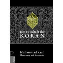 Bücher: Die Botschaft des Koran  von Muhammad Asad